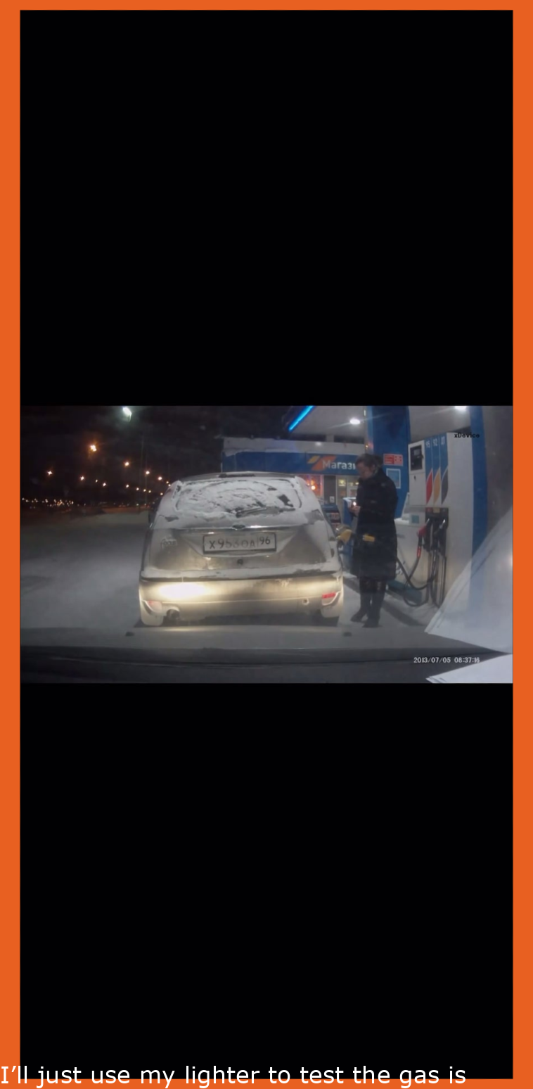 I'll just use my lighter to check the fuel is pumping. WCGW