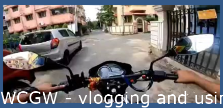 WCGW - vlogging and riding on narrow streets