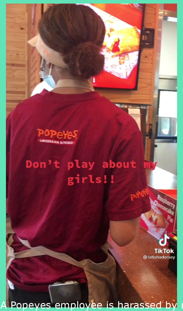 A Popeyes worker is harassed by manager and puts hands on her and her mom shows up and goes OFF on everyone involved
