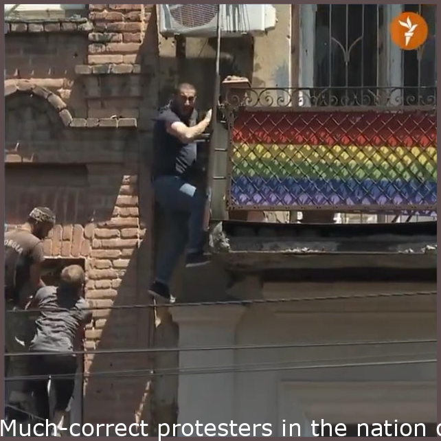 Far-right protesters in the country of Georgia feel like big boys for tearing down pride flags