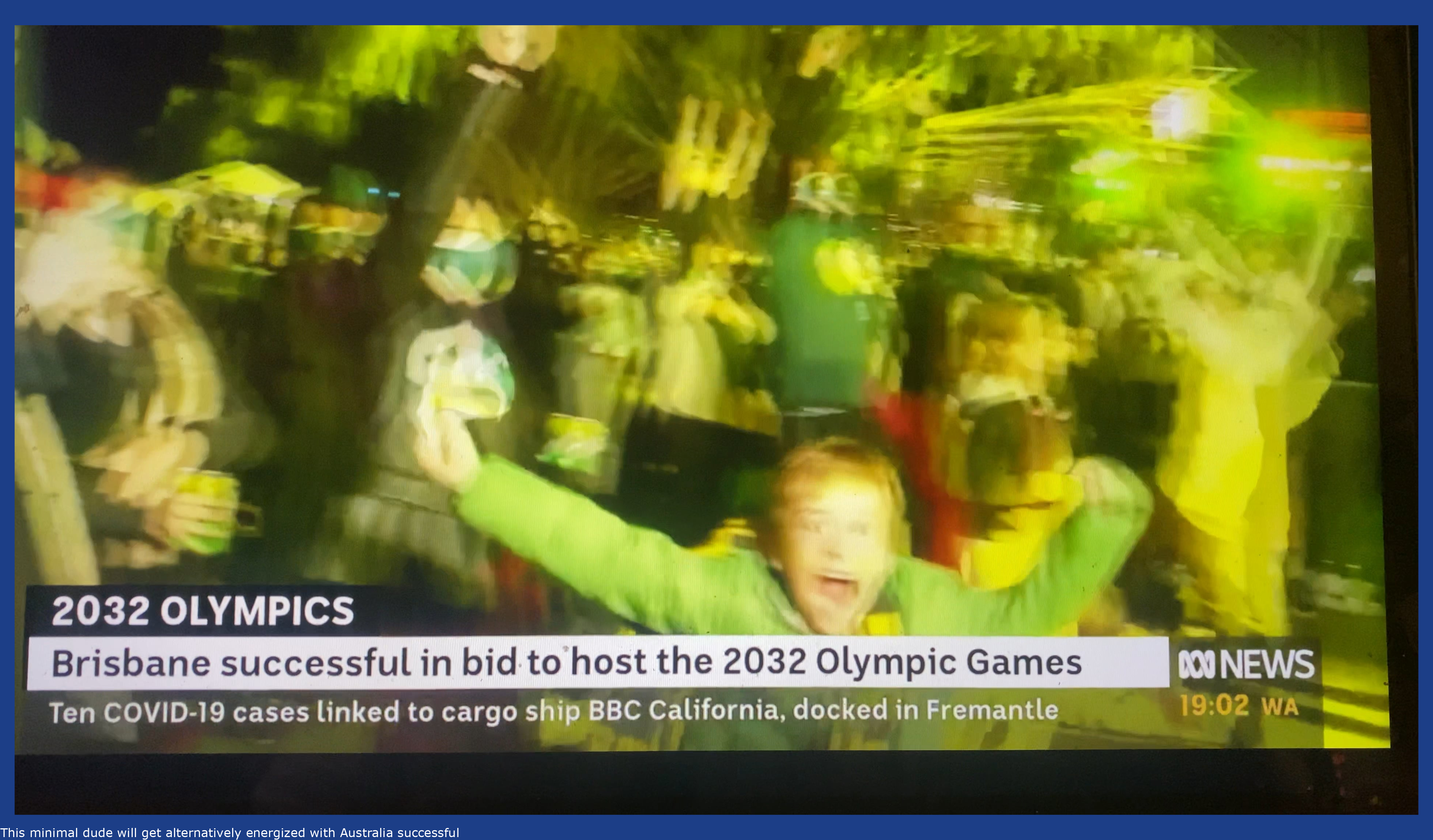 This little dude gets rather excited with Australia winning the bid for the 2032 olympics.