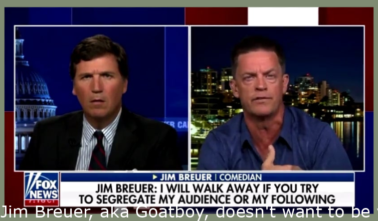 Jim Breuer, aka Goatboy, doesn't want to be vaccinated and refuses to perform at venue requiring it