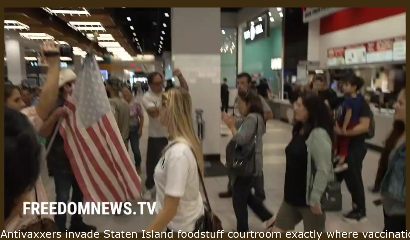 Antivaxxers invade Staten Island food court where vaccinations are mandated.